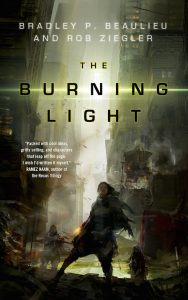 Image of The Burning Light book cover by Rob Ziegler & Bradley Beaulieu